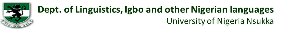 Dept. of Linguistics, Igbo and Other Nigerian Languages